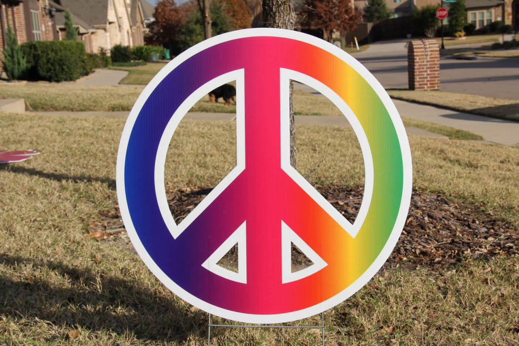 yard sign of peace sign