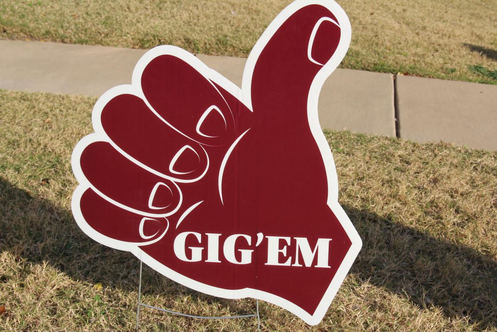 yard sign of Texas AM Gig Em Aggies