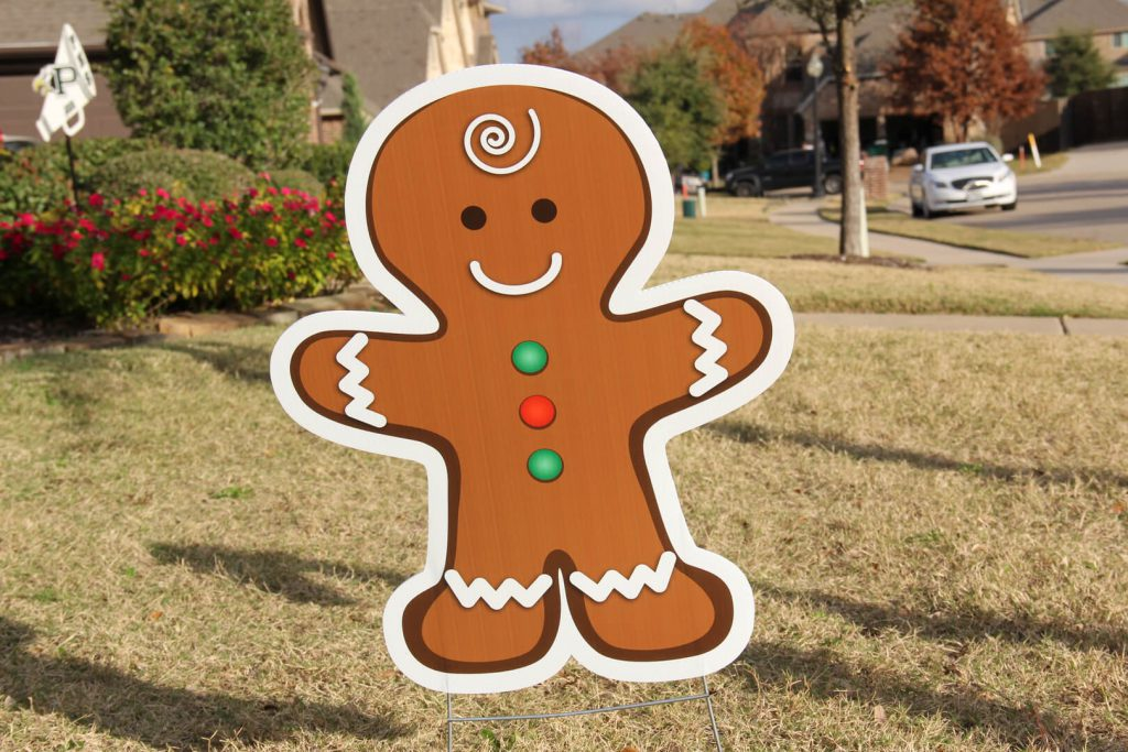 yard sign of gingerbread man