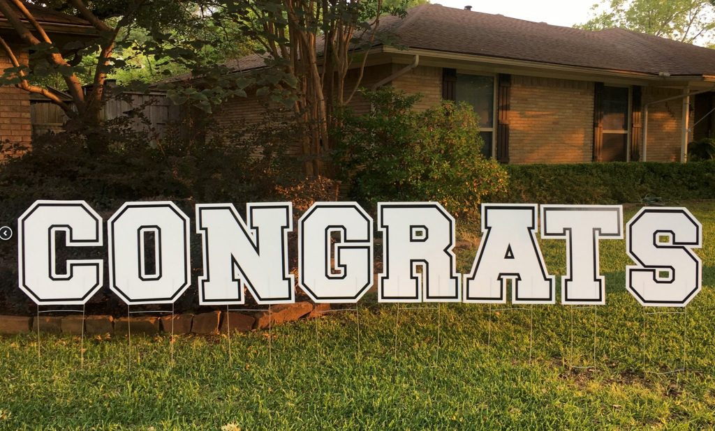 yard sign of CONGRATS