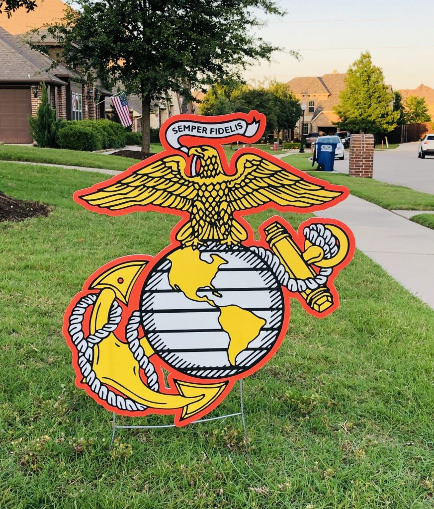yard sign of Marines flag