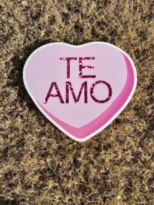 Pink Candy Heart with the words Te Amo