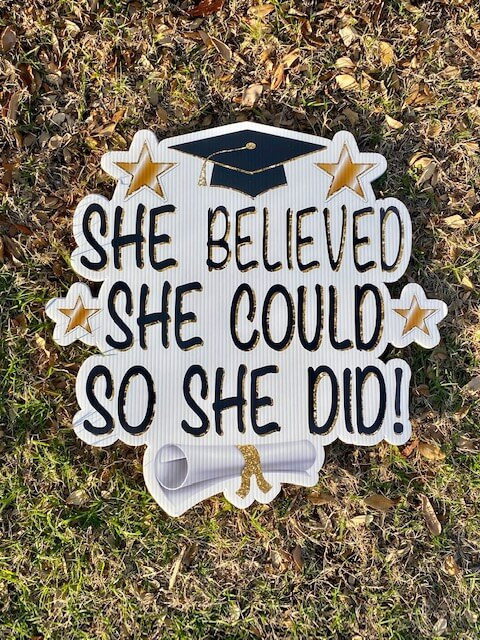 She believed she could so she did!