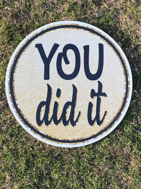 """The words """"You did it"""" in a circle"""